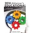 Alzheimer's Community Care Presents the 2014 Alzheimer's Educational Conference