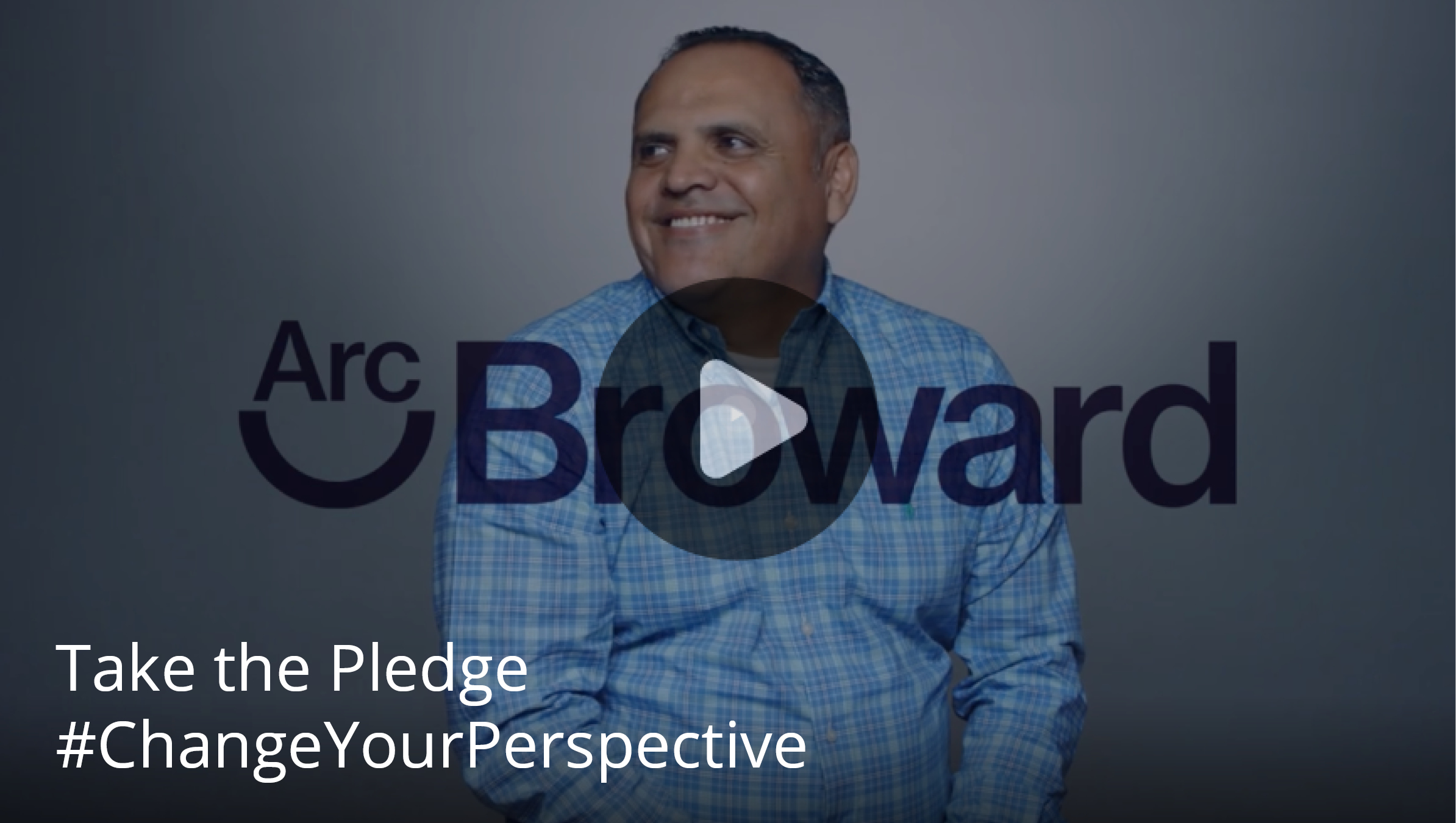 Arc Broward – Changing Perspectives  Changing Lives  | Arc