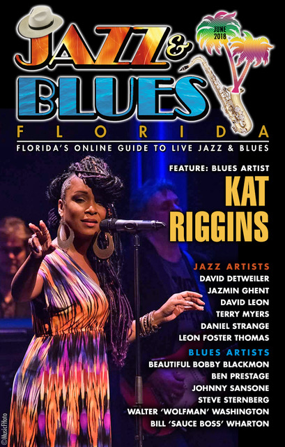 Jazz & Blues Florida June 2018 Edition