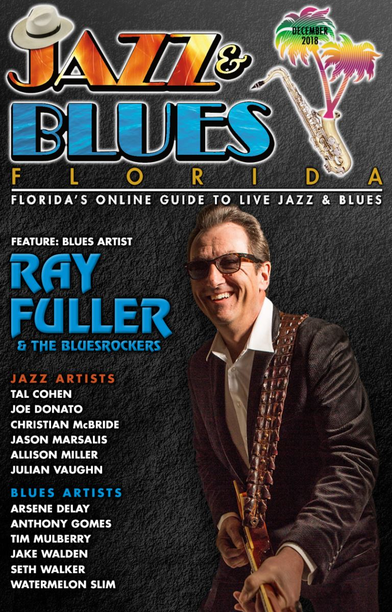 Jazz & Blues Florida December 2018 Issue