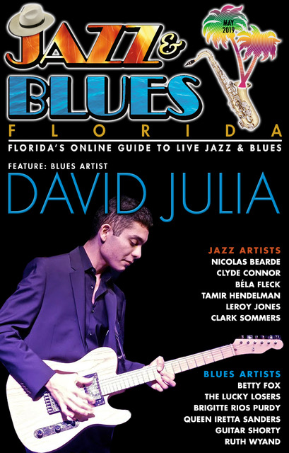 Jazz & Blues Florida May 2019 Issue