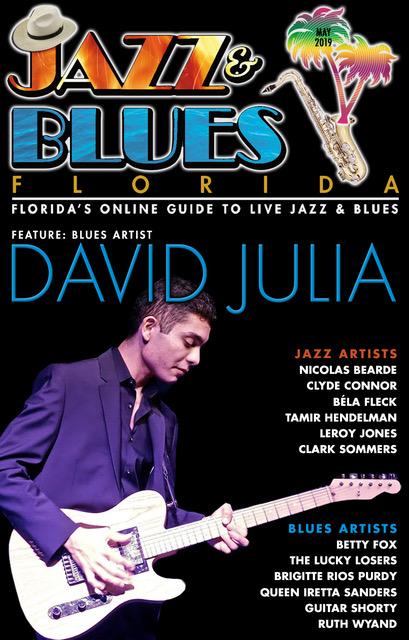 Jazz & Blues Florida May 2019 Issue