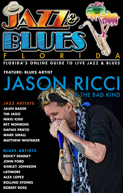 Jazz & Blues Florida August 2019 Issue