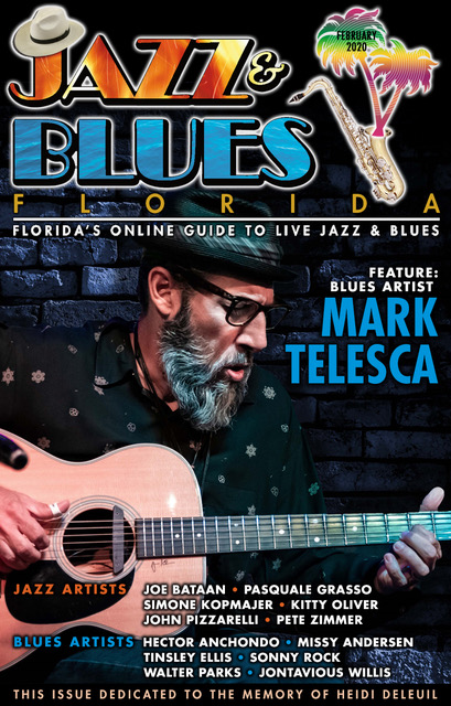 Jazz & Blues Florida February 2020 Issue #JazzBluesFlorida