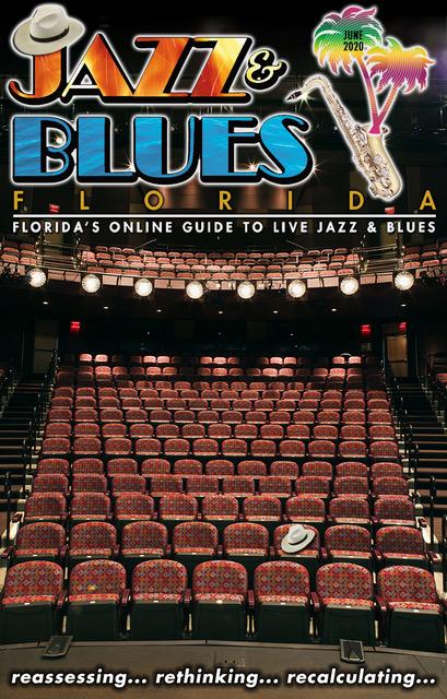 Jazz & Blues Florida June 2020 Issue - A Non-Issue