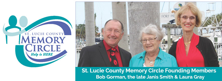 St. Lucie County Memory Circle Founding Members - Bob Gorman, the late Janis Smith, and Laura Gray